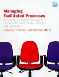Managing Facilitated Processes: