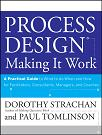 Process Design: Making it Work